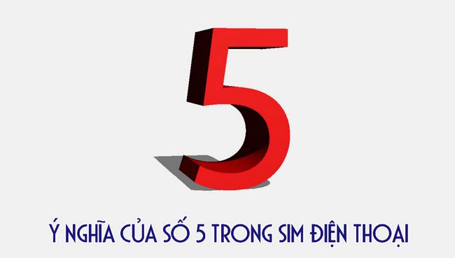 ý nghĩa số 5 là gì